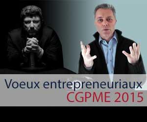Voeux entrepreneuriaux CGPME 2015